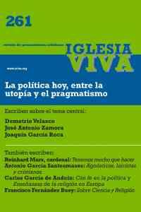 La política hoy, entre la utopía y el pragmatismo